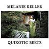 Melanie Keller - Quixotic Beetz