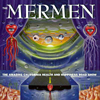 Mermen - The California Health and Happiness Road Show
