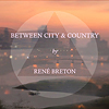 Rene Breton - Between City and Country